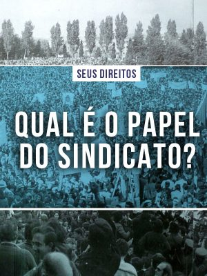 noticias-papel-do-sindicato